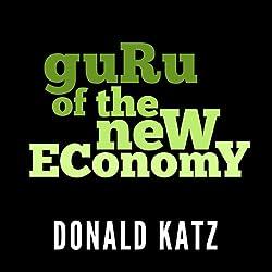 Guru of the New Economy