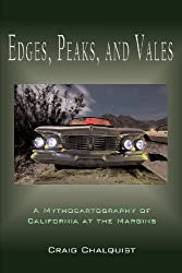 Edges, Peaks, and Vales: A Mythocartography of California at the Margins