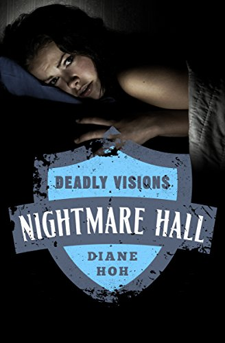 - Deadly Visions (Nightmare Hall Book 14)