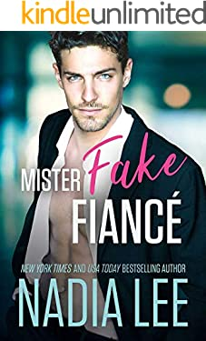 Mister Fake Fiance: A Sexy Fake Engagement Romantic Comedy