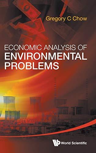 Economic Analysis of Environmental Problems