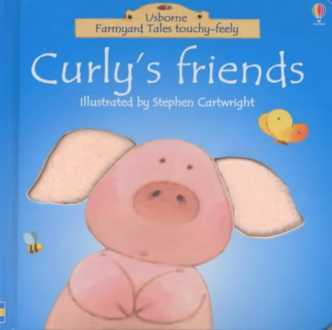 Download Curly's Friend (Farmyard Tales Touchy-feely) ebook