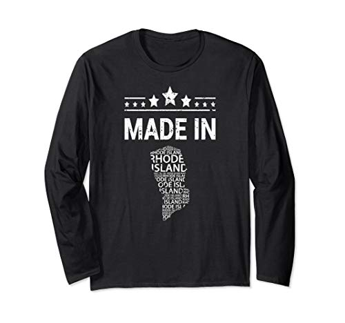 Made In Rhode Island Home Town Tourist Vacation Long Sleeve T-Shirt