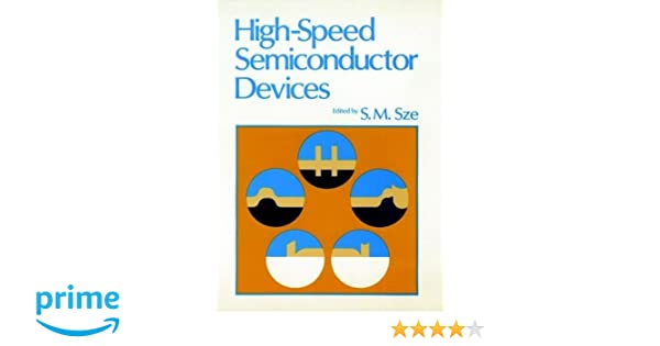High speed semiconductor devices simon m sze 9780471623076 high speed semiconductor devices simon m sze 9780471623076 amazon books fandeluxe Images