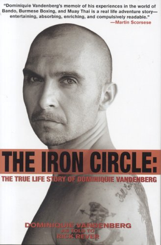 The Iron Circle: The True Life Story of Dominiquie Vandenberg