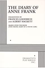The Diary of Anne Frank. (Acting Edition for Theater Productions) Paperback