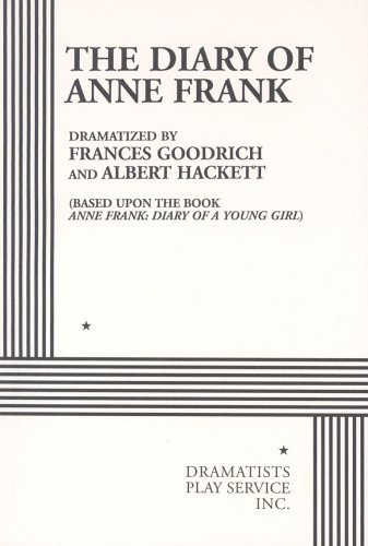 The Diary of Anne Frank.