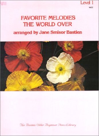 WP37 - Favorite Melodies The World Over Level 1 - Bastien (Wp 37 Level 1)