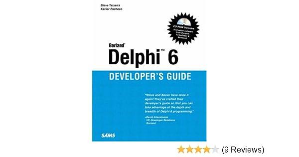 delphi 6 developer s guide sams developer s guides xavier pacheco rh amazon com delphi 7 user guide delphi 7 user guide