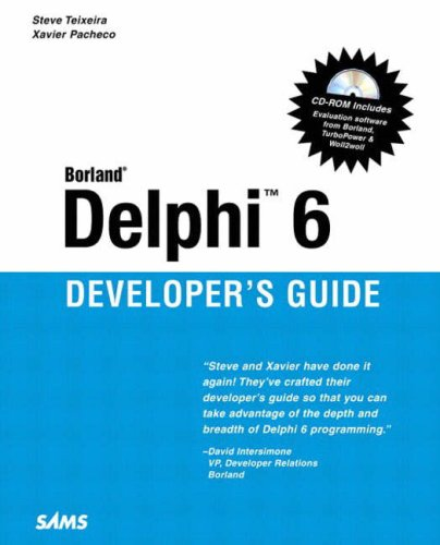 Delphi 6 Developer's Guide (Sams Developer's Guides) by Sams