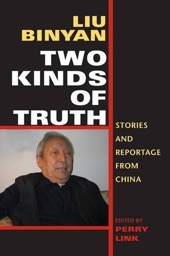 Two Kinds of Truth: Stories and Reportage from China