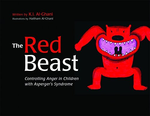 The Red Beast Controlling Anger in Children with Aspergers Syndrome by Al-Ghani, K. I. [Jessica Kingsley Publishers,2008] (Hardcover)