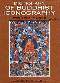 Dictionary of Buddhist Iconography - Volume 14 PDF