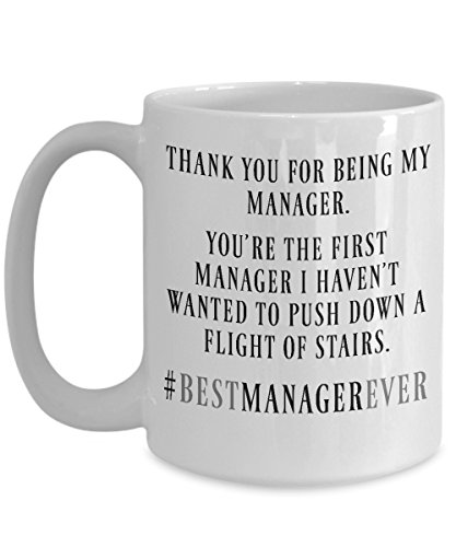 Best Manager Ever Mug - Thank You For Being My Manager - Project Product Operations Office Management Coffee Gift