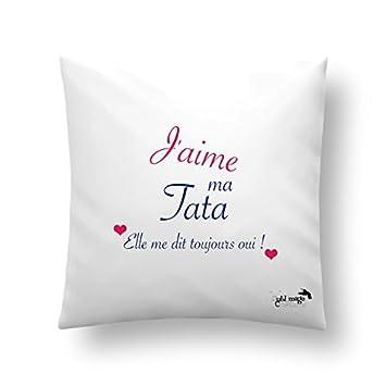 anniversaire original id/ée cadeau coussin ou housse de coussin Jaime ma tata Housse 40 x 40cm d/écoration maison, tante