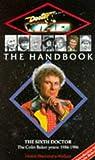 The Sixth Doctor Handbook (Doctor Who (BBC))