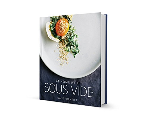 By Dale Prentice At Home with Sous Vide (1st First Edition) [Hardcover]