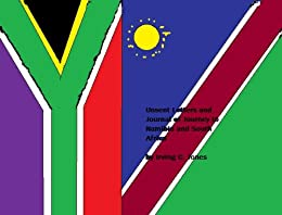 Unsent Letters and Journal of Journey to Namibia and South Africa eBook: Irving Jones: Amazon.ca ...