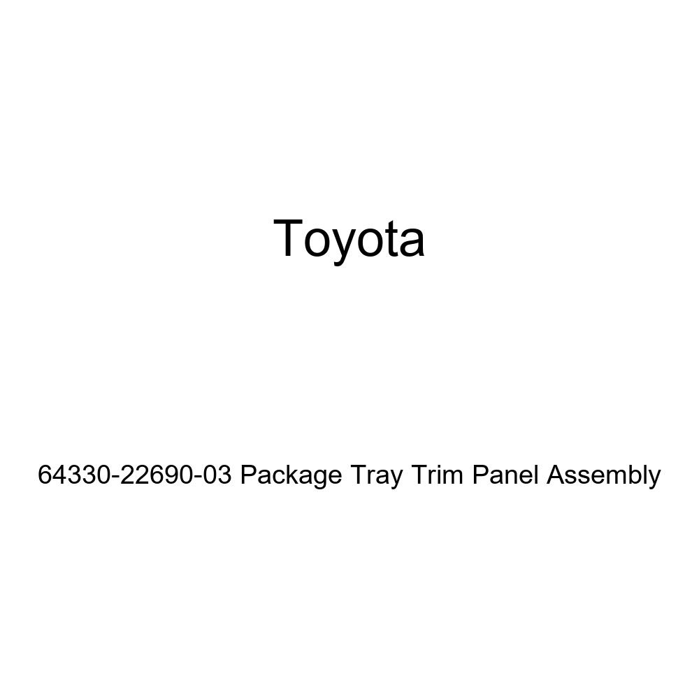 TOYOTA Genuine 64330-22690-03 Package Tray Trim Panel Assembly