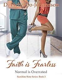Faith Is Fearless by D Pichardo-Johansson ebook deal