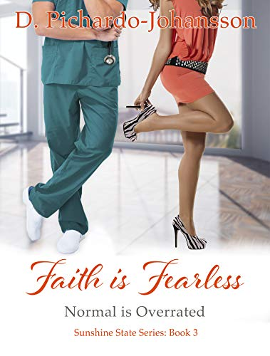 (Faith is Fearless: Normal is Overrated (Sunshine State Book 3))