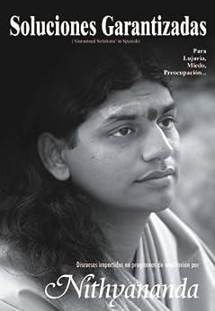 Soluciones Garantizadas (Spanish Edition) by [Nithyananda, Paramahamsa]