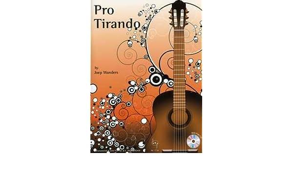 Pro Tirando – Arreglados para guitarra – con CD [de la fragancia ...