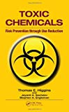 img - for Toxic Chemicals: Risk Prevention Through Use Reduction book / textbook / text book