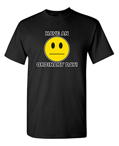 Have an Ordinary Day Emoticons Non Smile Funny Graphic Tee Grumpy Funny T Shirt XL Black]()