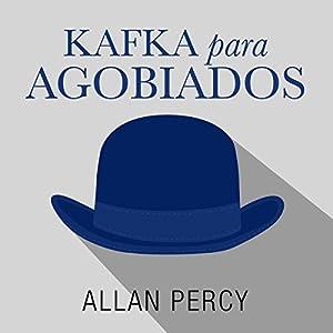 Kafka para agobiados Audiobook