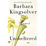 Unsheltered: A Novel