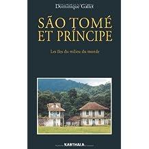 Sao Tome et Principe: les Iles du Milieu du Monde 2e Ed.