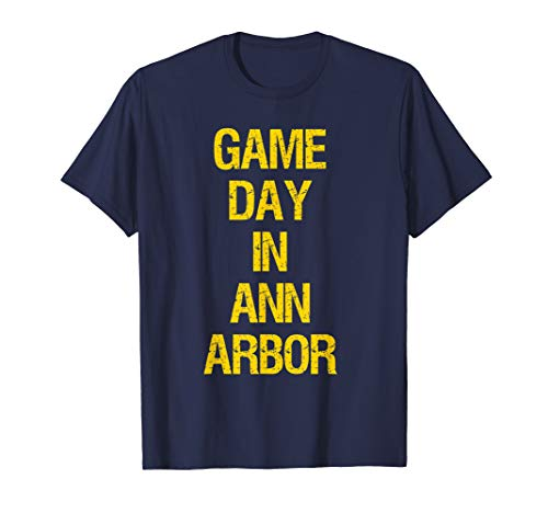 Game Day in Ann Arbor Michigan - MI Football Sports Fan T-Shirt