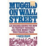 Mugged on Wall Street, David Chase, 0671627066