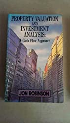 Property Valuation & Investment Analysis: A Cash Flow Approach