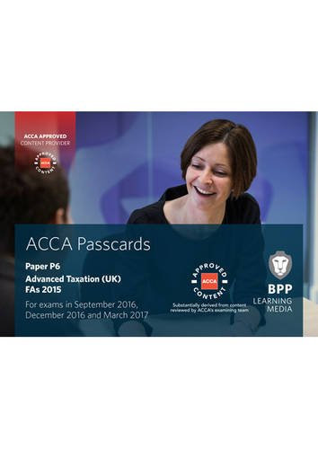 ACCA P6 Advanced Taxation FA2015: Passcards, by BPP Learning Media