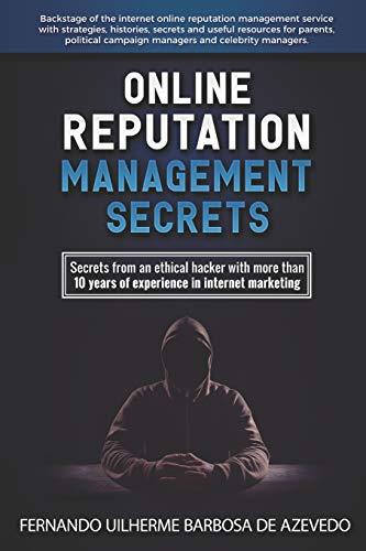 Online Reputation Management Secrets from a Pro Ethical Hacker (Fernando Azevedo) [de Azevedo, Fernando Uilherme Barbosa] (Tapa Blanda)