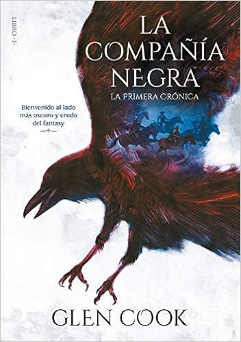 La compañía negra. La primera crónica: Libro I Infinita Plus: Amazon.es: Cook, Glen: Libros