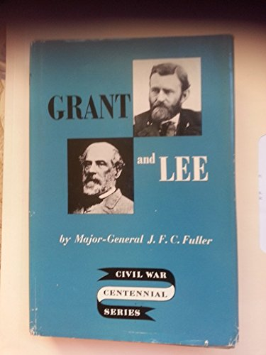 Grant & Lee: A Study in Personality and Generalship for sale  Delivered anywhere in USA