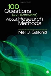 100 Questions (and Answers) About Research Methods (SAGE 100 Questions and Answers)