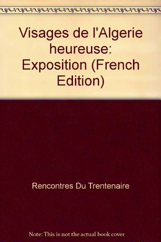 visages-de-lalgerie-heureuse-exposition-french-edition