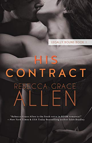 His Contract (Legally Bound Book 1) by [Allen, Rebecca Grace]
