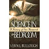 Science in the Bedroom, Vern L. Bullough, 0465030203