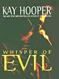 Whisper of Evil, Kay Hooper, 078623721X