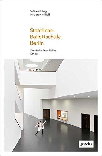 Staatliche Ballettschule Berlin (gmp FOCUS) (Englisch) Gebundenes Buch – 20. April 2016 Volkwin Marg Hubert Nienhoff Marcus Bredt Jovis Berlin