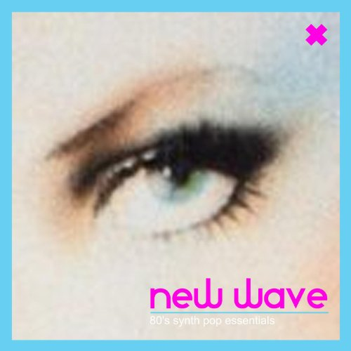 New Wave 80's Synth Pop Essentials (80 Wave)