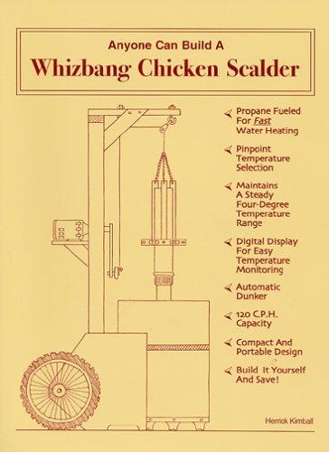 Anyone Can Build a Whizbang Chicken Scalder