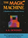 Dewdney, the Magic Machine, A. K. Dewdney, 0716721449
