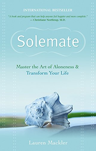 Solemate: Master the Art of Aloneness and Transform Your Life [Lauren Mackler] (Tapa Blanda)