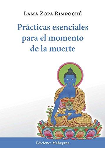 Prácticas esenciales para el momento de la muerte (Spanish Edition)